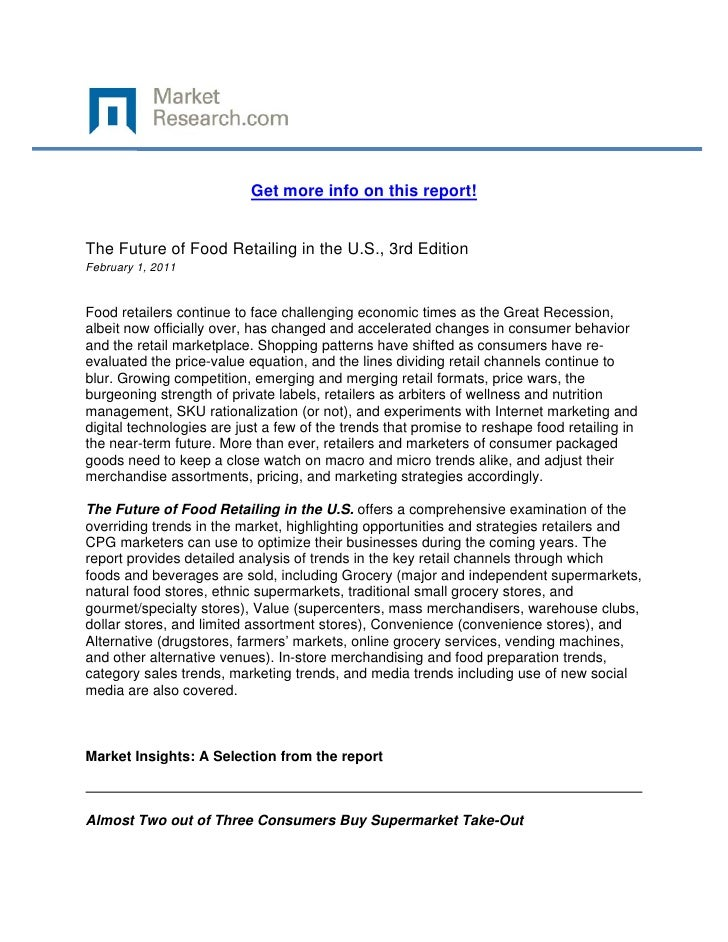Get more info on this report!The Future of Food Retailing in the U.S., 3rd EditionFebruary 1,...