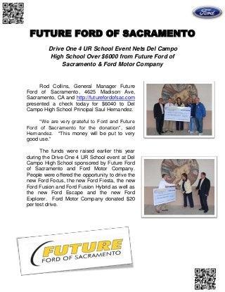 Future Ford Sacramento >> Future Ford Of Sacramento Drive 4 Ur School