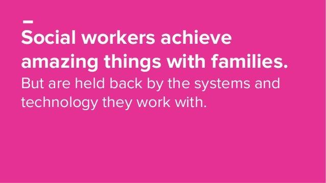 Family Story: How technology can better support Children's Services,  Elle Tweedy (Futuregov) Slide 2