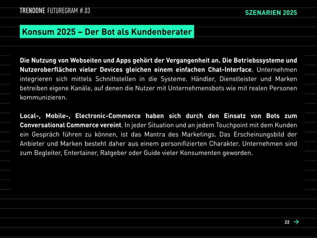 Wohnen 2025 – Der Bot als Haushaltsmanager  Analog zum Kabel- oder Telefonprovider kann BaaS (Bot as a Service) für das h...