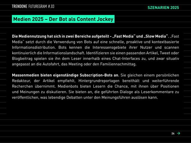 Konsum 2025 – Der Bot als Kundenberater  Die Nutzung von Webseiten und Apps gehört der Vergangenheit an. Die Betriebssyst...