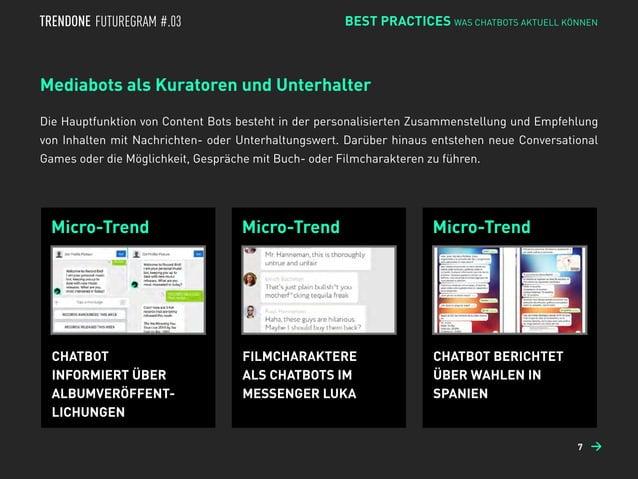 Micro-Trend Micro-Trend Micro-Trend Mediabots als Kuratoren und Unterhalter Die Hauptfunktion von Content Bots besteht in ...
