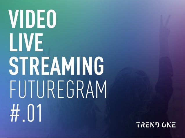 VIDEO LIVE STREAMING FUTUREGRAM #.01