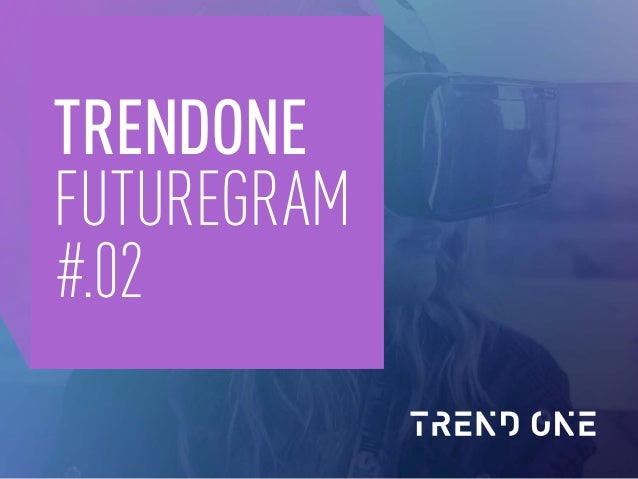 TRENDONE FUTUREGRAM #.02
