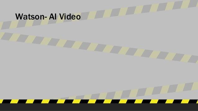 Watson- AI Video