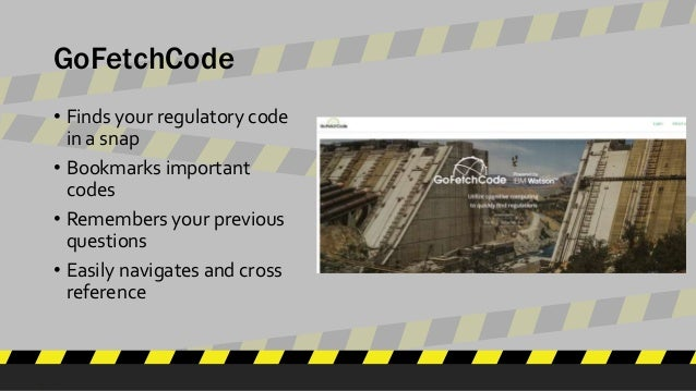 GoFetchCode • Finds your regulatory code in a snap • Bookmarks important codes • Remembers your previous questions • Easil...