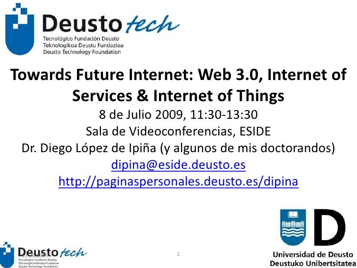 Towards Future Internet: Web 3.0, Internet of Services & Internet of Things