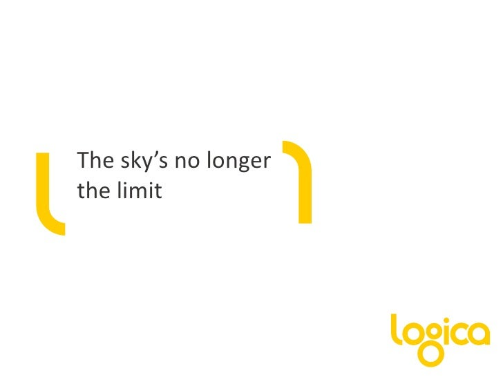The sky's no longer the limit <br />