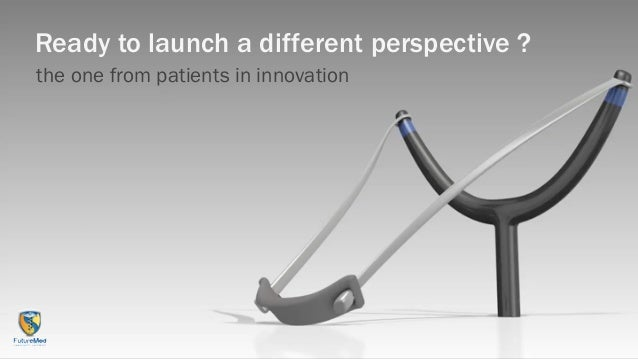 Ready to launch a different perspective ?the one from patients in innovation