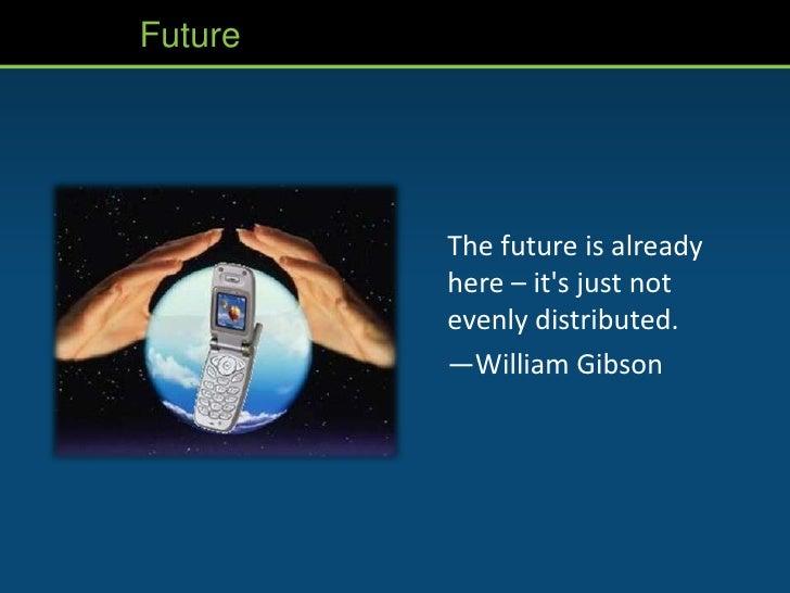Future Mobile Learning (29 August 2011) Slide 3