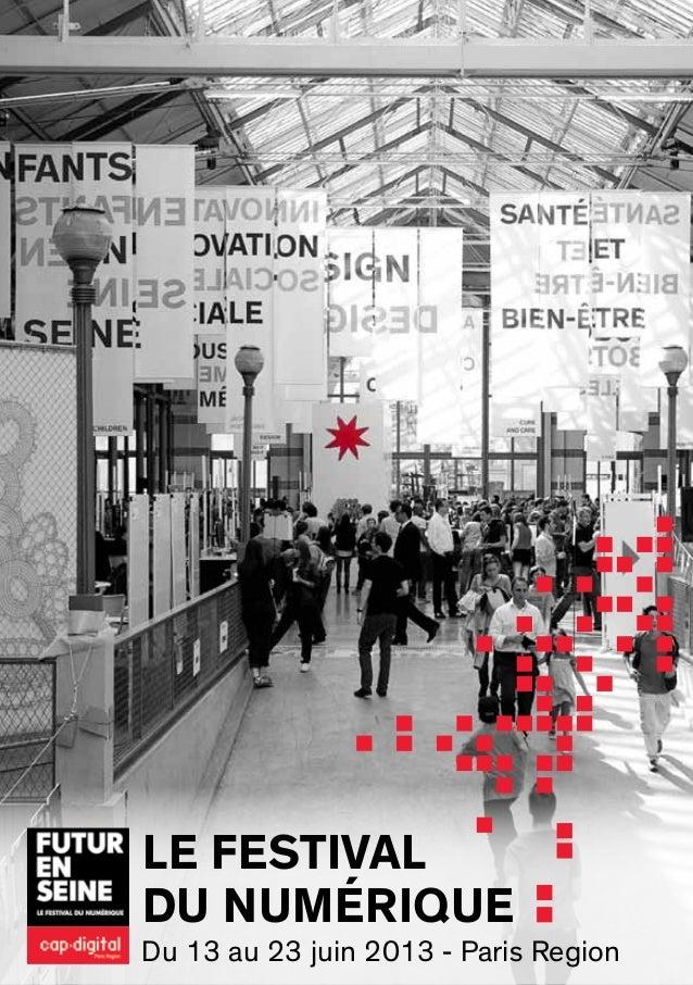 Le festivaldu numériqueDu 13 au 23 juin 2013 - Paris Region