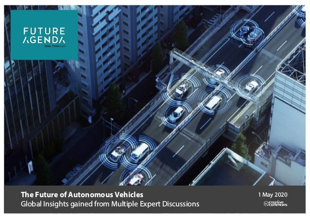 The Future of Autonomous Vehicles Global Insights gained from Multiple Expert Discussions 1 May 2020