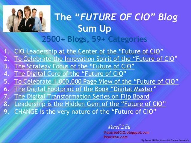 "Celebrating the 2500th Blog Posting of the ""Future of CIO""  Jan 2016 Slide 2"