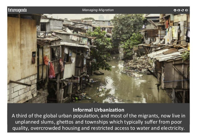 Informal  Urbaniza-on   A  third  of  the  global  urban  popula3on,  and  most  of  the  migran...