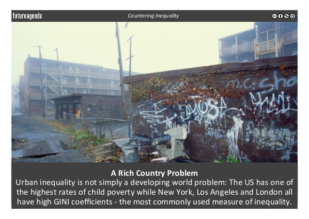 A  Rich  Country  Problem   Urban  inequality  is  not  simply  a  developing  world  problem:  ...