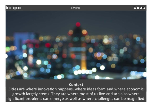 Context   Ci3es  are  where  innova3on  happens,  where  ideas  form  and  where  economic   growt...