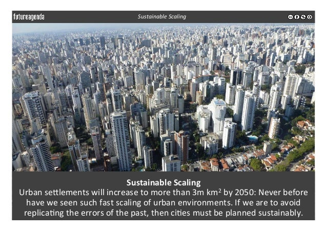 Sustainable  Scaling   Urban  seelements  will  increase  to  more  than  3m  km2  by  2050:  Ne...