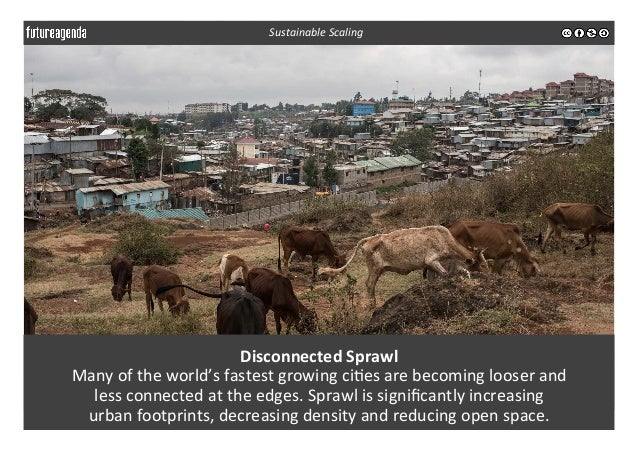Disconnected  Sprawl   Many  of  the  world's  fastest  growing  ci3es  are  becoming  looser  and...