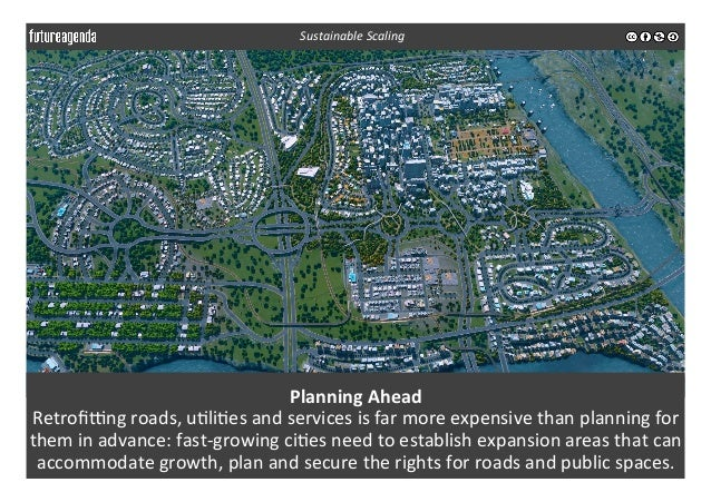 Planning  Ahead   Retrofimng  roads,  u3li3es  and  services  is  far  more  expensive  than  plann...