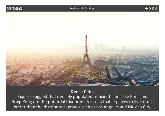 Dense  Ci-es   Experts  suggest  that  densely  populated,  efficient  ci3es  like  Paris  and    ...