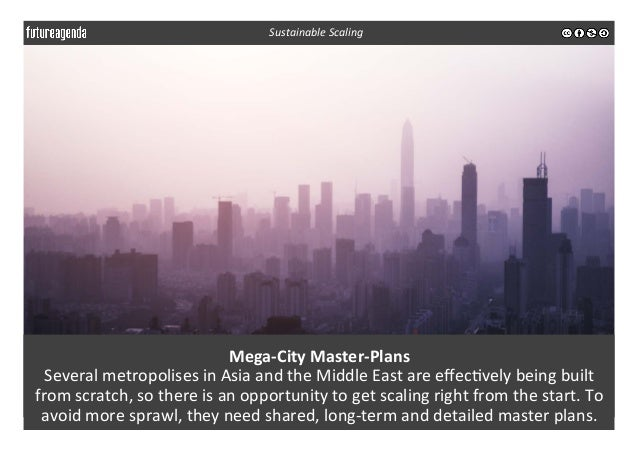 Mega-‐City  Master-‐Plans   Several  metropolises  in  Asia  and  the  Middle  East  are  effec3vel...