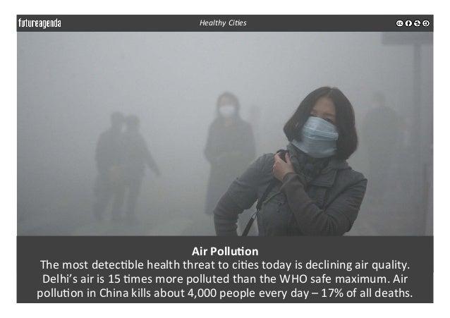 Air  Pollu-on   The  most  detec3ble  health  threat  to  ci3es  today  is  declining  air  qual...