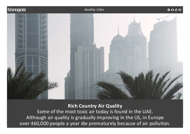 Rich  Country  Air  Quality   Some  of  the  most  toxic  air  today  is  found  in  the  UA...