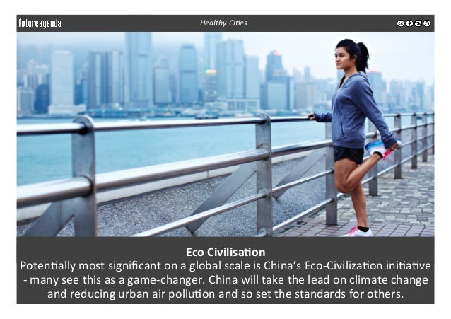 Eco  Civilisa-on   Poten3ally  most  significant  on  a  global  scale  is  China's  Eco-‐Civiliza3o...