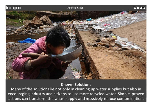 Known  Solu-ons   Many  of  the  solu3ons  lie  not  only  in  cleaning  up  water  supplies  ...