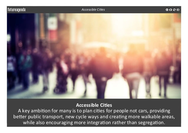 Accessible  Ci-es   A  key  ambi3on  for  many  is  to  plan  ci3es  for  people  not  cars, ...