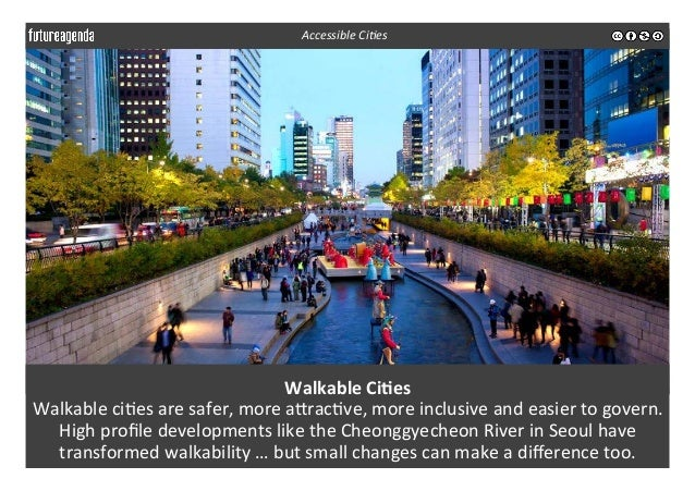 Walkable  Ci-es   Walkable  ci3es  are  safer,  more  aerac3ve,  more  inclusive  and  easier  to...