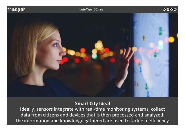 Smart  City  Ideal   Ideally,  sensors  integrate  with  real-‐3me  monitoring  systems,  collect  ...