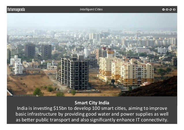 Smart  City  India   India  is  inves3ng  $15bn  to  develop  100  smart  ci3es,  aiming  to  ...