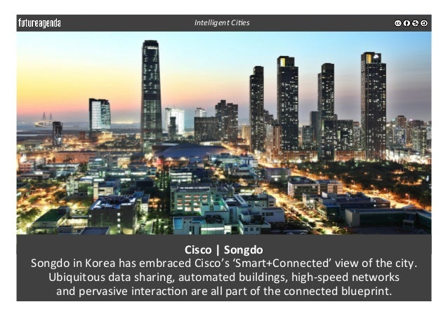 Cisco  |  Songdo   Songdo  in  Korea  has  embraced  Cisco's  'Smart+Connected'  view  of  the  ...