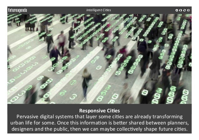 Responsive  Ci-es   Pervasive  digital  systems  that  layer  some  ci3es  are  already  transformin...