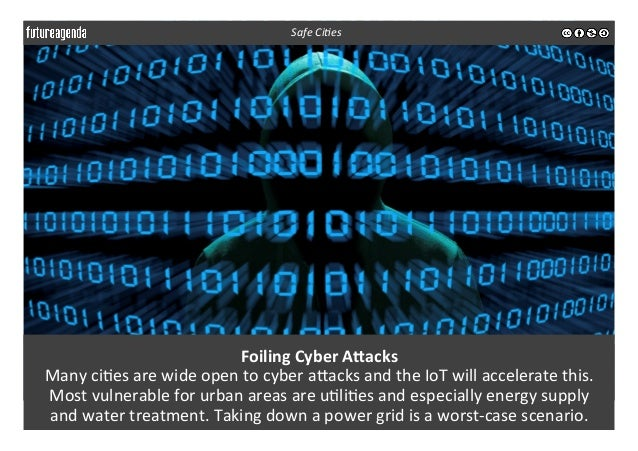 Foiling  Cyber  AMacks   Many  ci3es  are  wide  open  to  cyber  aeacks  and  the  IoT  will...