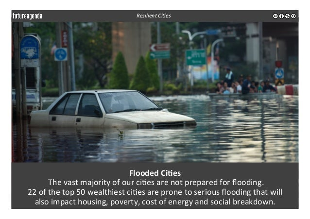 Flooded  Ci-es     The  vast  majority  of  our  ci3es  are  not  prepared  for  flooding.    ...