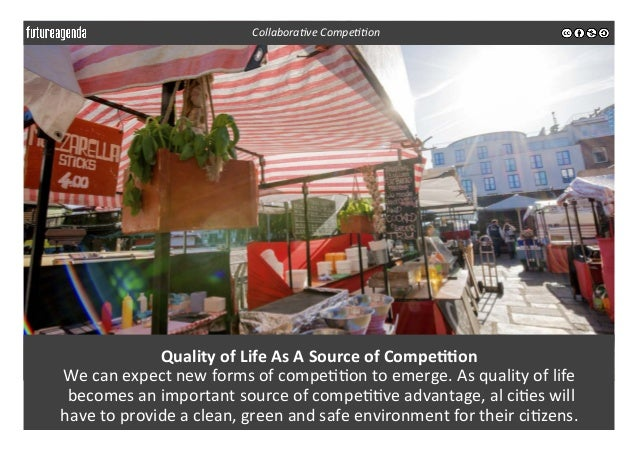 Quality  of  Life  As  A  Source  of  Compe--on   We  can  expect  new  forms  of  compe33on ...