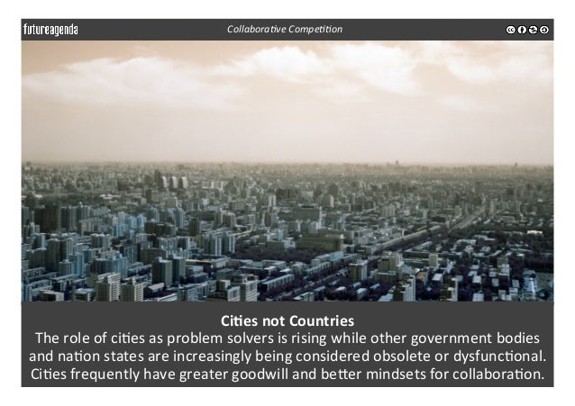 Ci-es  not  Countries   The  role  of  ci3es  as  problem  solvers  is  rising  while  other  ...
