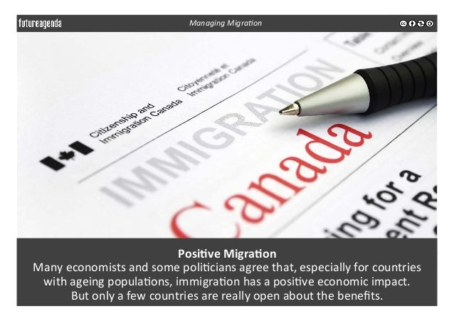 Posi-ve  Migra-on   Many  economists  and  some  poli3cians  agree  that,  especially  for  countrie...
