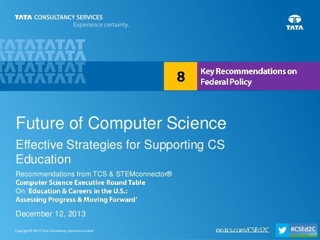 Future of Computer Science Effective Strategies for Supporting CS Education Recommendations from TCS & STEMconnector®  On ...