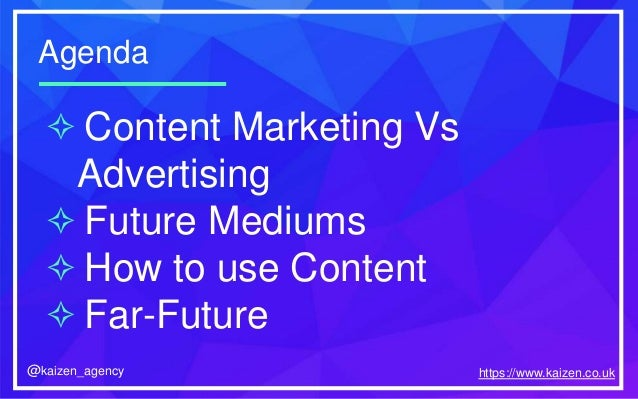 Kaizen Event - The Future of Content Marketing Slide 2