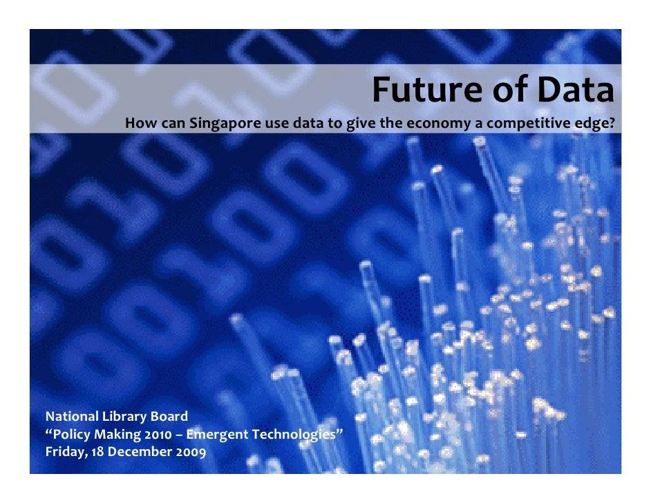 """FutureofData            HowcanSingaporeusedatatogivetheeconomyacompetitiveedge?     NationalLibraryBoard """"P..."""