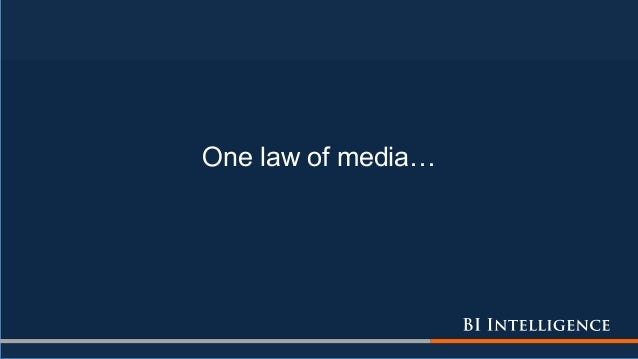One law of media…