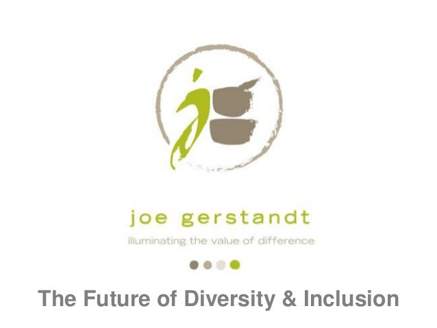 The Future of Diversity & Inclusion