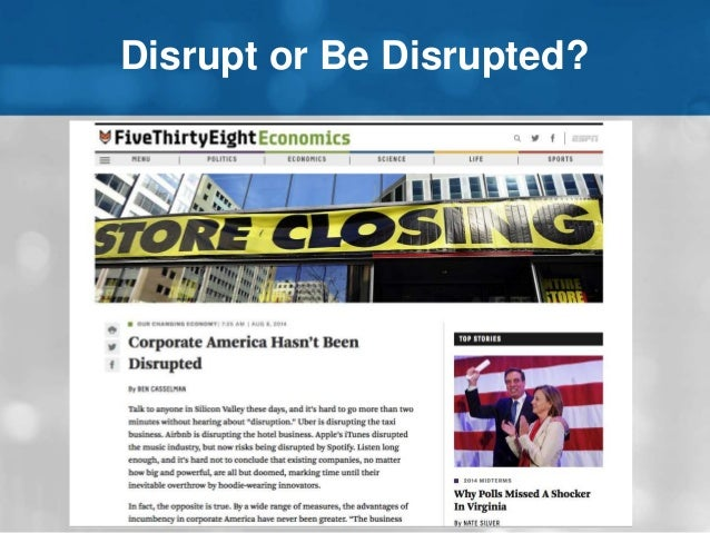 Disrupt or Be Disrupted?