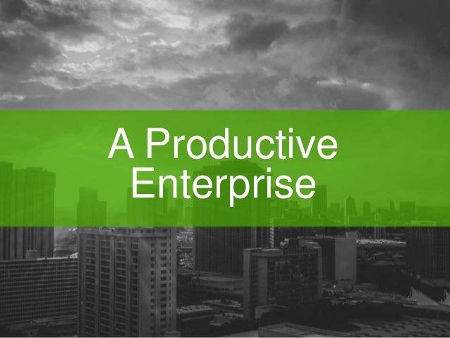 A Productive  Enterprise