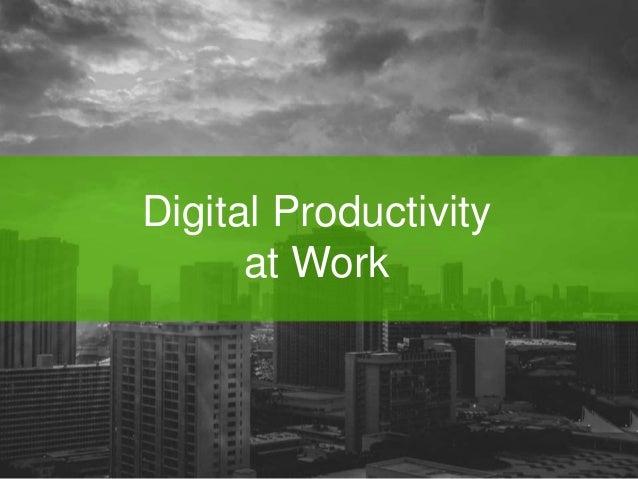 Digital Productivity  at Work