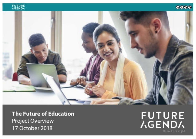 The Future of Education Project Overview 17 October 2018