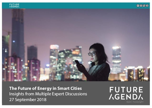 The Future of Energy in Smart Cities Insights from Multiple Expert Discussions 27 September 2018